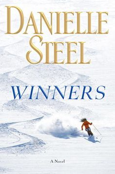 Winners by Danielle Steel, Click to Start Reading eBook, NEW YORK TIMES BESTSELLEREven the most perfect lives can be shattered in an instant. In this moving,