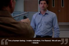 "Nobody's perfect. | 23 Life Lessons We Learned From ""Grey's Anatomy"""