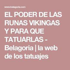 EL PODER DE LAS RUNAS VIKINGAS Y PARA QUE TATUARLAS - Belagoria | la web de los tatuajes