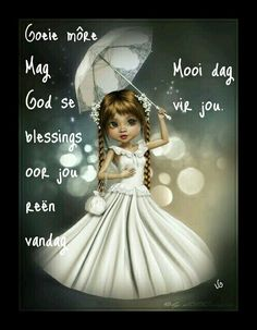 Good Morning Messages, Good Morning Wishes, Lekker Dag, Goeie Nag, Goeie More, Afrikaans, Cinderella, Disney Characters, Fictional Characters