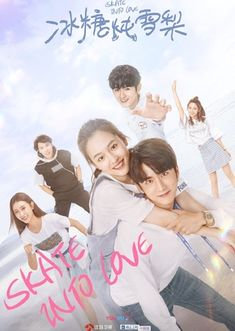 Skate Into Love Chinese Drama / Genres: Comedy, Romance, Drama, Sports / Episodes: 40 Skate, Chines Drama, Chinese Movies, Drama Series, Korean Drama, Movies To Watch, Elementary Schools, Aladdin, First Love
