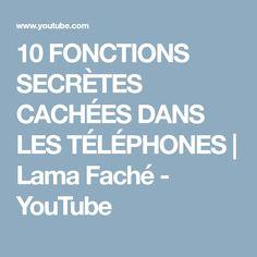 10 FONCTIONS SECRÈTES CACHÉES DANS LES TÉLÉPHONES | Lama Faché - YouTube