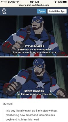 Yeah Steve... We know how smart and amazing your lovely Tony is ;)