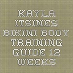 Kayla Itsines - Bikini Body Training Guide - 12 Weeks