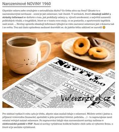 """Narozeninové noviny jsou originálním dárkem k šedesátinám nebo jako rozptýlení atmosféry na oslavě. Podle přání vložíme Vaše fotografie nebo i rubriku """"Z budoucnosti oslavence""""... Tableware, Dinnerware, Tablewares, Dishes, Place Settings"""