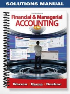 Solution manual for financial reporting and analysis using solutions manual principles of financial accounting 11th edition reeve at httpsfratstock fandeluxe Gallery