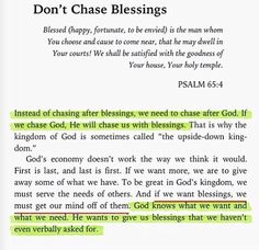 Chasing your blessing..... Chase after God instead.
