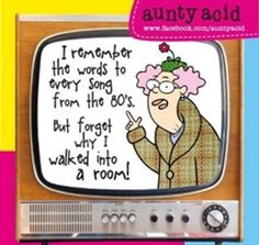 Aunty Acid on Memory.  Actually mine is the 70's, 60's and 50's.  I think.