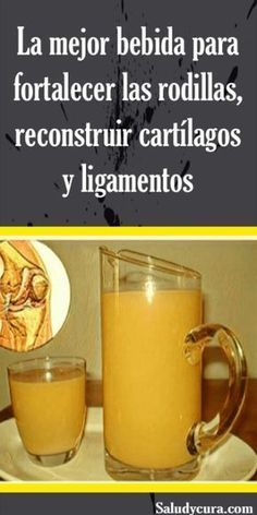 Wellness La mejor bebida para fortalecer las rodillas, reconstruir cartílagos y ligamentos. Herbal Remedies, Health Remedies, Home Remedies, Health And Wellness, Health Tips, Health Fitness, Natural Cures, Natural Health, Healthy Life