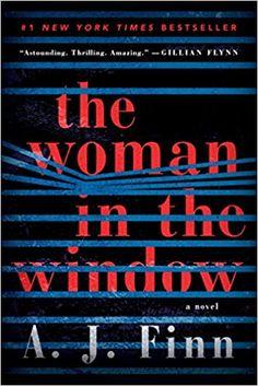 Amazon.com: The Woman in the Window: A Novel (9780062678416): A. J. Finn: Books