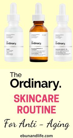 It you started to see fine lines and wrinkles on your skin and you're not sure what products to use, tou should definietly try The Ordinary Skincare Routine for Anti-Aging. #theordinaryskincare #antiaging #skincareover50 #skincareforwomenover50 #skincaretips #clearskin #wrinkles