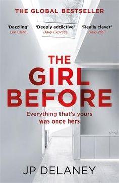 The Girl Before: The Sensational International Bestseller (Paperback)