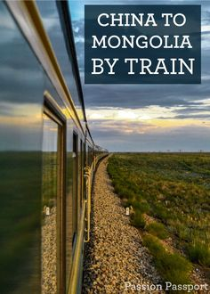 """It's a nearly 30-hour trip by train from Beijing to Ulaanbaatar, Mongolia. The sleeping cars are small and cramped. When the """"toilet"""" flushes you can see the ground whizzing by below. Along the way are hours of beautiful nothingness and awe-inspiring sunsets and clouds."""