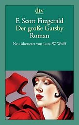 Der große Gatsby: Roman von F. Scott Fitzgerald
