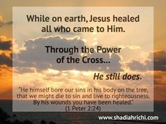 Jesus came to earth to heal our diseases but He went to the Cross to offer an even greater gift: the healing of our souls. Jesus Heals, Frankincense Oil, Thank You Jesus, Fight The Good Fight, 1 Peter, Jesus Saves, Praise God, Righteousness, God Is Good