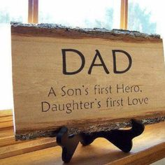 This is going somewhere in our home! My husband is an incredible father...born to be a Daddy :)