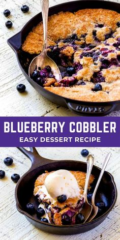 Blueberry cobbler is an easy dessert recipe! To keep this dessert warm and bubbly, serve berry cobbler straight from the cast-iron skillet! Make this easy recipe in 45 minutes. Cast Iron Skillet Cooking, Iron Skillet Recipes, Cast Iron Recipes, Oreo Dessert, Dessert Recipes, Recipes Dinner, Kale Recipes, Chickpea Recipes, Carrot Recipes