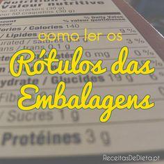 Como Ler os Rótulos das Embalagens #dieta #regime #emagrecer