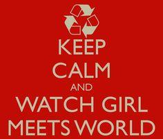 keep calm girl meets world - Google Search
