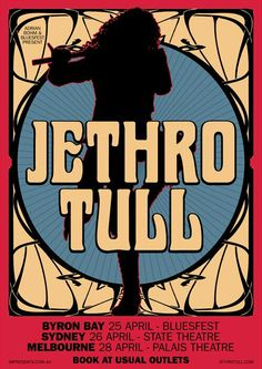 Jethro Tull, Rock Posters, Band Posters, Playlists, Classic Blues, Vintage Concert Posters, Classic Rock And Roll, Progressive Rock, Vintage Rock