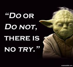 7 Best Yoda Quotes Images Yoda Quotes Motivation Quotes Famous