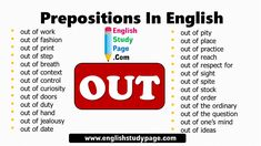 Prepositions In English, Prepositional Phrases with OUT - English Study Page Adverbs, Prepositions, Prepositional Phrases, Printed Pages, English Study, Jealousy, Curiosity, The Ordinary, Respect