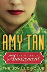 Amy Tan's latest novel tells the story of two women's intertwined fates and their search for identity. Spanning more than 40 years and two continents, THE VALLEY OF AMAZEMENT transports readers from the collapse of China's last imperial dynasty to the beginning of the Republic, and recaptures the lost world of old Shanghai through the inner workings of courtesan houses and the lives of the foreigners living in the International Settlement, both erased by World War II.