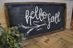 Hey, I found this really awesome Etsy listing at https://www.etsy.com/listing/476161231/large-wood-framed-hello-fall-sign