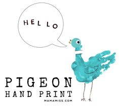 If this isn't the cutest thing ... Inspired By Mo Willems – Pigeon Hand Print | #bookandcraft #booksforkids