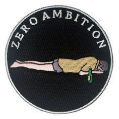 Zero ambition patch