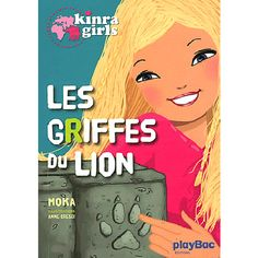Kinra Girls Tome 3 - Les griffes du lion