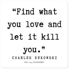 Find many great new & used options and get the best deals for 11 | Charles Bukowski Quote | 190711 | Bubble-free stickers at the best online prices at eBay! Free shipping for many products!