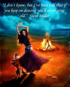 Dancing Keeps The Soul Alive! Many blessings, Cherokee Billie
