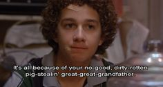 Quote from the movie Holes with Shia La Beouf.  I was so obsessed with him and this movie in high school.