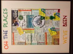 I collaged 12 years of a few random moments that are special to us for my husband for our anniversary. Everything from movie stubs to concert tickets, guitar pics, drink coasters, & even a autograph from Eddie Vedder of Pearl Jam. This made for a very sentimental gift.
