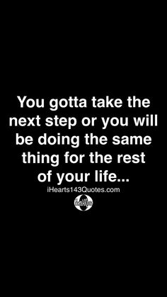 Journey Quotes, Life Quotes To Live By, Positive Quotes, Motivational Quotes, Inspirational Quotes, Fact Quotes, Funny Quotes, Sensible Quotes, Development Quotes