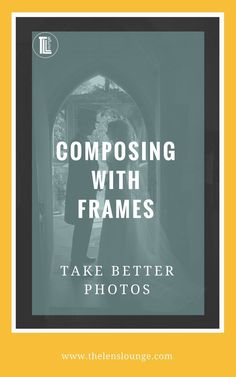 Using framing in photography composition is one of the easiest ways to improve your photography. Take your photography from okay to awesome!