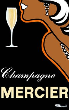 Vintage Mercier Champagne poster. Bernard Villemot.