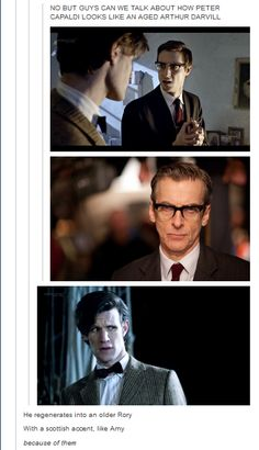 "I really love this person's headcanon!! ""Capaldi looks like an old Rory and he's got Amy's Scottish accent! The Doctor regenerates into him because of them. <---- OH THE FEELS!!!"" // AHHHHHHHHHHHHHH!!! Can he keep his accent, then? =D ----- um... guys... i don't... i can't..."