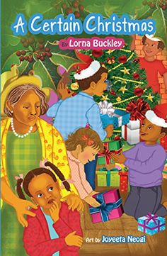 A Certain Christmas by Lorna Buckley, illustrated by Joyeeta Neogi