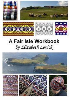 A Fair Isle Workbook.  Elizabeth Lovick.