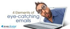 4 Elements of Eye-Catching Emails