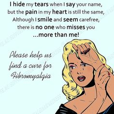 I hide my tears when I say your name, but the pain in my heart is still the same, although I smile and seem carefree, there is no one who misses you ...more than me! 💜 Please help us find a cure for fibromyalgia 💜 #findacure #fibromyalgia #fibromyalgiachangesyou #fibromyalgiapain #fibromyalgiafighters #fibromyalgiawarriors #fibromyalgiaunite #fibromyalgiafamily #fibromyalgiafriends #fibromyalgiacommunity #findacurefibromayalgia #fibromyalgiasupport #fibromyalgiasocialgroupuk 💜