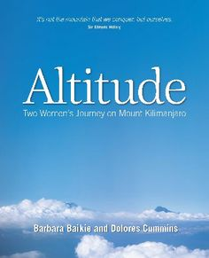 Altitude Barbara Baikie and Dolores Cummins  RRP ($A) 29.95 P/B Publisher: BD Publishing ISBN: 9780992270506