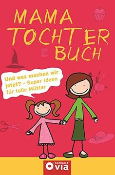Mama Tochter Buch: Und was machen wir jetzt? - Super Ideen für tolle Mütter - EUR 7.99 - 4 von 5 Sternen - Top-1000 Mama Bücher - Buch Tipps Unique Photo, Family Guy, Thankful, Comics, Cards, Fictional Characters, Pictures, Mother Poems From Daughter, Mother Daughters