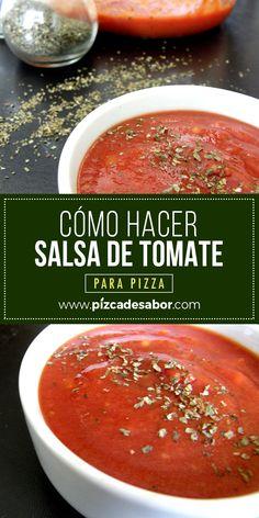 Cómo hacer salsa de tomate para pizza. Pizza Recipes, Healthy Dinner Recipes, Mexican Food Recipes, Italian Recipes, Vegan Recipes, Snack Recipes, Cooking Recipes, Guisado, Gastronomia