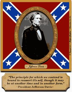 This is Jefferson Davis, the president of the Confederacy. South Carolina was a huge part of the Confederacy as well as the Civil War. Confederate States Of America, Confederate Flag, American Civil War, American History, American Pride, American Flag, Southern Heritage, Southern Pride, Simply Southern