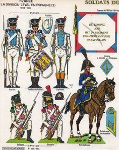 Leval's Division in Spain, Brigade(Dutch), Line Infantry Fusilier Company and Standard, Line Infantry Elite Cos & Mounted ADC. War Drums, Army Uniform, French Army, Napoleonic Wars, Military History, Empire, Netherlands, Soldiers, Warriors