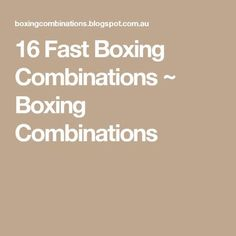 16 Fast Boxing Combinations ~ Boxing Combinations