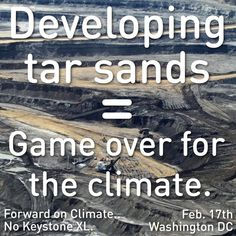 Just Say No to KXL ... or it could be Game Over for our climate.